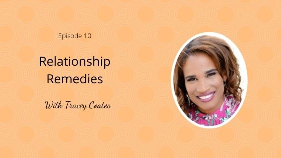 Relationship Remedies with Tracey Coates