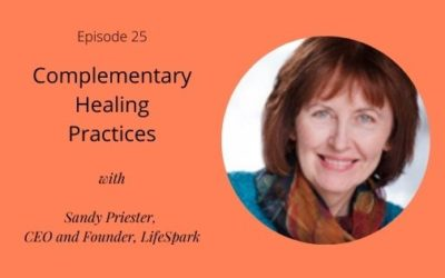 Complementary Healing Practices with Sandy Priester