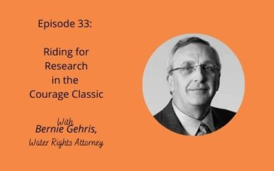 Episode 33: Riding in the Courage Classic with Bernie Gehris